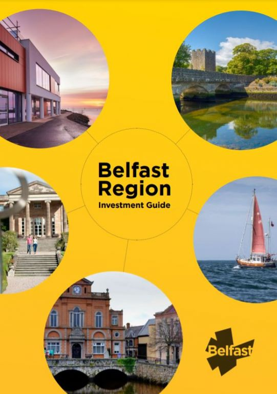 A Renewed Ambition for Global Investment in the Belfast Region