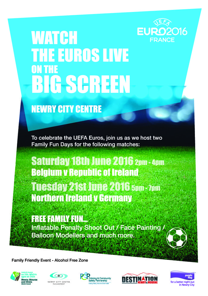 Euro 2016 on the Big Screen in Newry!