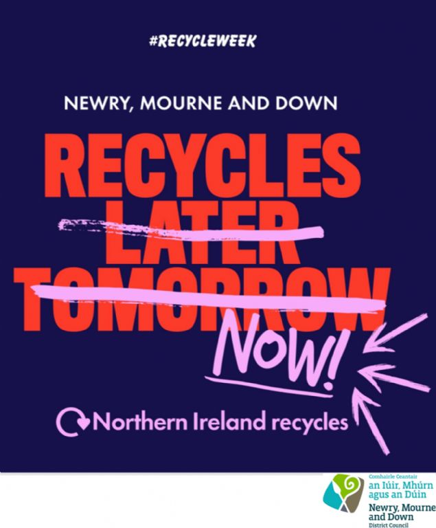 Recycle Week: This is the year the people of Newry, Mourne and Down are 'taking recycling into their own hands'